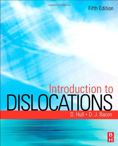 Introduction to Dislocations  5th 2011 edition cover
