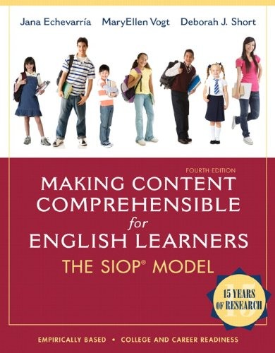 Making Content Comprehensible for English Learners The SIOP Model 4th 2013 (Revised) 9780132689724 Front Cover