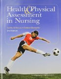 Health and Physical Assessment in Nursing  2nd 2012 9780132720724 Front Cover