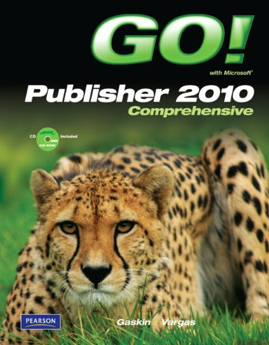 GO! with Microsoft Publisher 2010 Comprehensive   2012 (Revised) edition cover