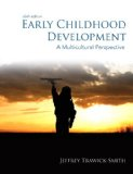 Early Childhood Development A Multicultural Perspective 6th 2014 9780133413724 Front Cover