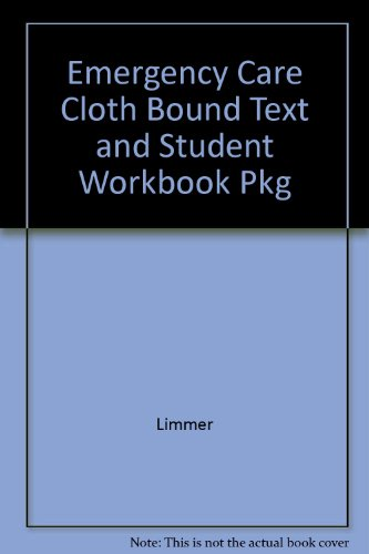 Emergency care cloth bound text&studt Wbk  11th 2009 9780135068724 Front Cover
