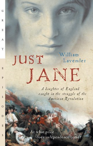 Just Jane A Daughter of England Caught in the Struggle of the American Revolution  2002 edition cover