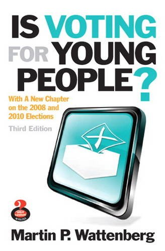 Is Voting for Young People?  3rd 2011 (Revised) edition cover