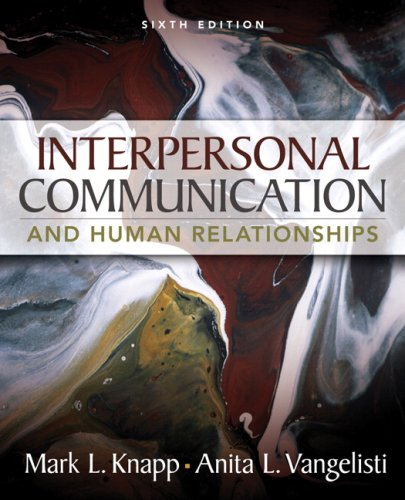 Interpersonal Communication and Human Relationships  6th 2009 edition cover