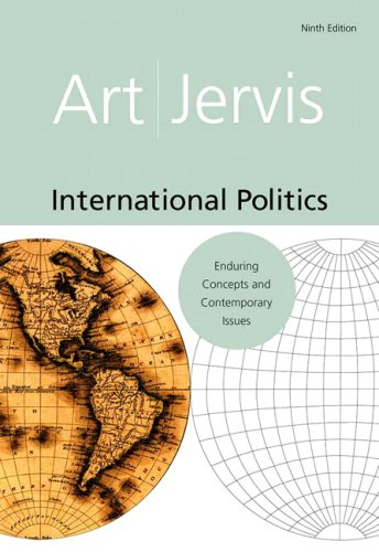 International Politics Enduring Concepts and Contemporary Issues 9th 2009 edition cover