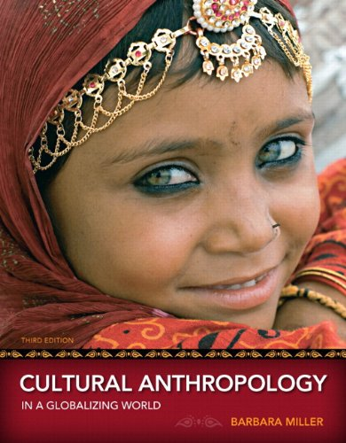 Cultural Anthropology in a Globalizing World, Books a la Carte Edition  3rd 2012 edition cover