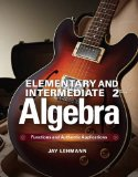 Elementary and Intermediate Algebra Functions and Authentic Applications 2nd 2015 edition cover