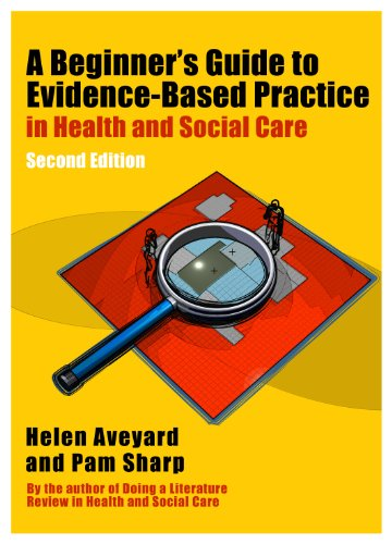 Beginner's Guide to Evidence-Based Practice in Health and Social Care  2nd 2013 edition cover