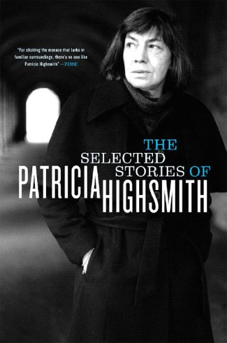 Selected Stories of Patricia Highsmith  N/A edition cover