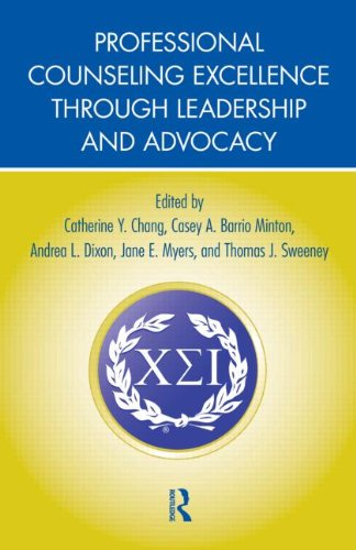 Professional Counseling Excellence Through Leadership and Advocacy   2012 edition cover