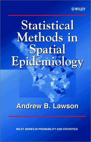 Statistical Methods in Spatial Epidemiology   2001 9780471975724 Front Cover