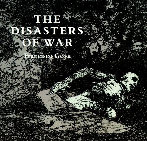 Disasters of War   1967 (Reprint) edition cover