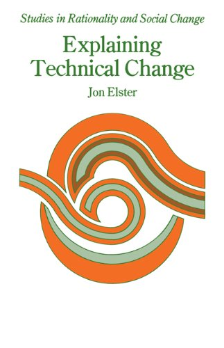 Explaining Technical Change A Case Study in the Philosophy of Science  1983 9780521270724 Front Cover