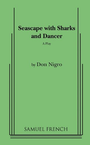 Seascape with Sharks and Dancer A Play  1985 edition cover
