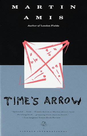 Time's Arrow Or the Nature of the Offense N/A edition cover
