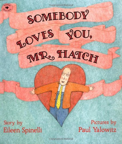 Somebody Loves You, Mr. Hatch   1996 edition cover