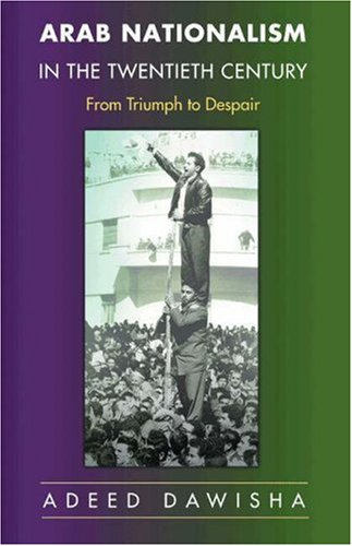 Arab Nationalism in the Twentieth Century From Triumph to Despair  2005 edition cover