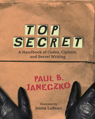 Top Secret A Handbook of Codes, Ciphers and Secret Writing N/A edition cover