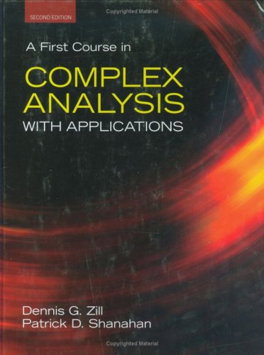 First Course in Complex Analysis with Applications  2nd 2009 (Revised) edition cover