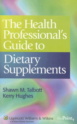 Health Professional's Guide to Dietary Supplements   2007 edition cover
