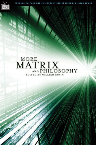 More Matrix and Philosophy Revolutions and Reloaded Decoded  2005 edition cover