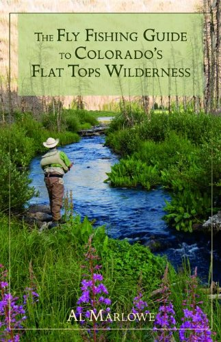 Fly Fishing Guide to Colorado's Flat Tops Wilderness  N/A 9780871089724 Front Cover