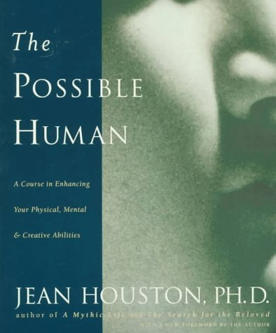 Possible Human A Course in Extending Your Physical, Mental and Creative Abilities 2nd 1997 edition cover