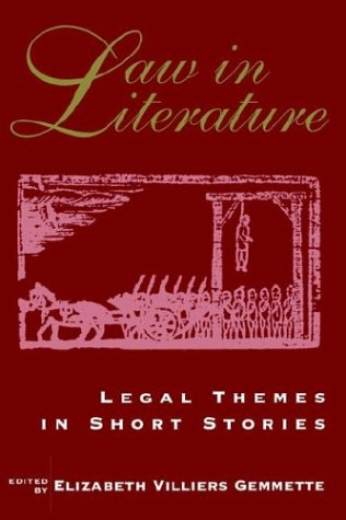 Law in Literature : Legal Themes in Short Stories  1995 9780878754724 Front Cover