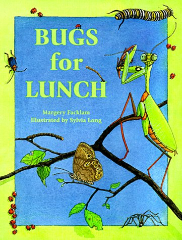 Bugs for Lunch   1999 9780881062724 Front Cover