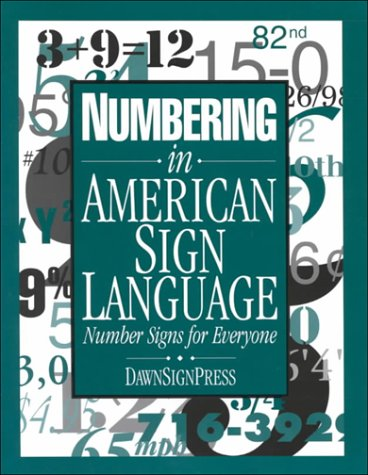 Numbering in American Sign Language Number Signs for Everyone  1998 edition cover