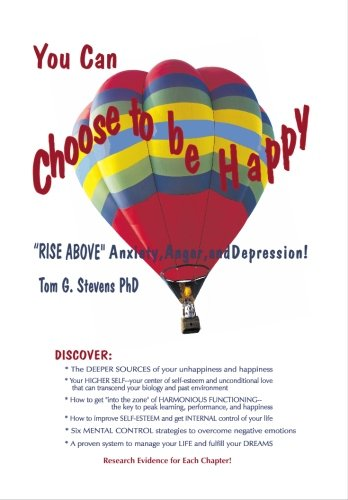 You Can Choose to Be Happy With Research Results: Rise above Anxiety, Anger, and Depression N/A edition cover