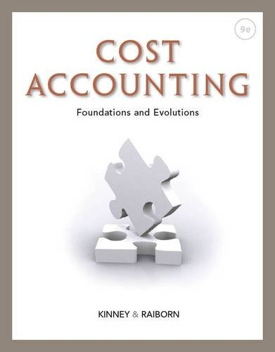 Cost Accounting Foundations and Evolutions 9th 2013 edition cover