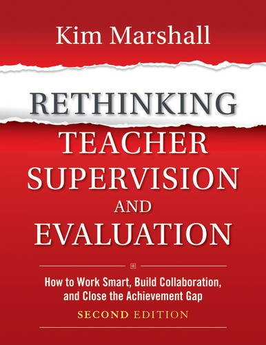 Rethinking Teacher Supervision and Evaluation How to Work Smart, Build Collaboration, and Close the Achievement Gap 2nd 2013 edition cover