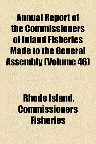 Annual Report of the Commissioners of Inland Fisheries Made to the General Assembly  2010 edition cover