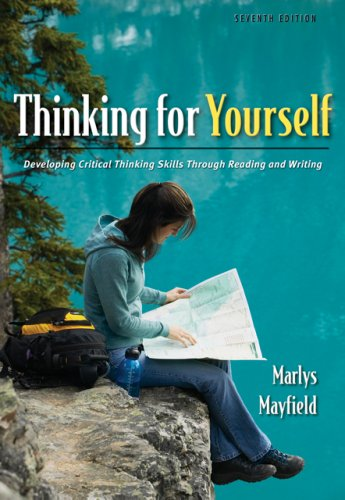 Thinking for Yourself Developing Critical Thinking Skills Through Reading and Writing 7th 2007 (Revised) edition cover