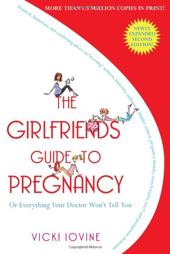 Girlfriends' Guide to Pregnancy  2nd 2007 edition cover