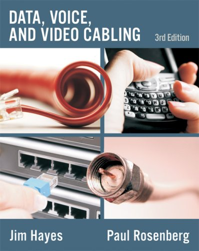 Data, Voice, and Video Cabling  3rd 2009 edition cover