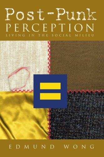 Post-punk Perception: Living in the Social Milieu  2013 9781483672724 Front Cover