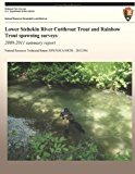Lower Stehekin River Cutthroat Trout and Rainbow Trout Spawning Surveys 2009-2011 Summary Report  N/A 9781492847724 Front Cover