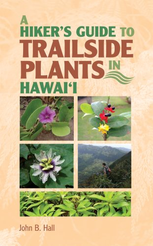 Hiker's Guide to Trailside Plants in Hawaii  2008 edition cover