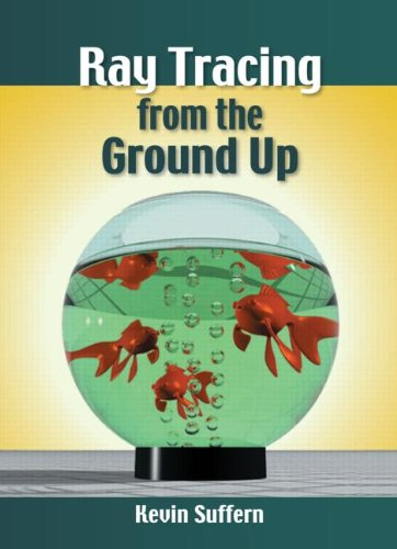 Ray Tracing from the Ground Up   2007 edition cover