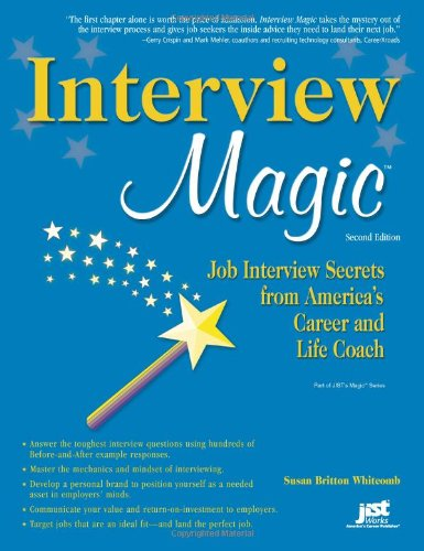 Interview Magic Job Interview Secrets from America's Career and Life Coach 2nd 2008 edition cover