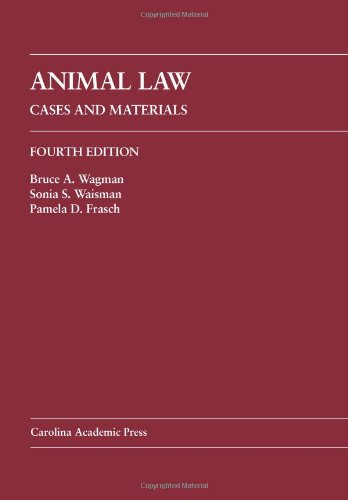 Animal Law Cases and Materials 4th edition cover