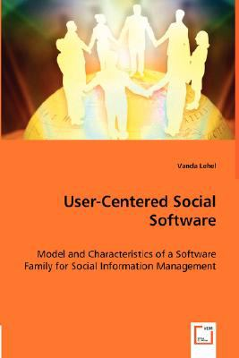 User-Centered Social Software:   2008 edition cover