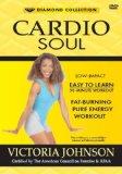 Cardio Soul: Low-Impact Easy to Learn 30-Minute Workout (Fat-Burning Pure Energy Workout) System.Collections.Generic.List`1[System.String] artwork