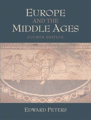 Europe and the Middle Ages  4th 2004 (Revised) edition cover