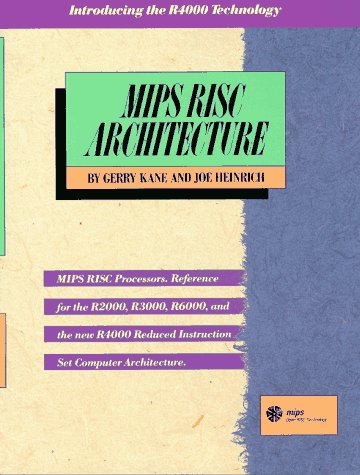 MIPS RISC Architecture  2nd 1992 9780135904725 Front Cover