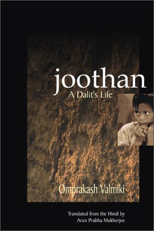 Joothan An Untouchable's Life  2003 9780231129725 Front Cover