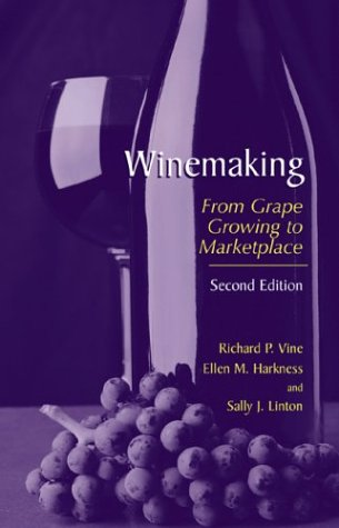 Winemaking From Grape Growing to Marketplace 2nd 2002 (Revised) 9780306472725 Front Cover